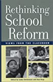 Christensen, Linda: Rethinking School Reform: Views from the Classroom