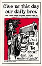 Give Us This Day Our Daily Brew: A Comic…