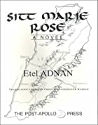 Sitt Marie Rose by Etel Adnan