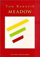 Meadow by Tom Raworth