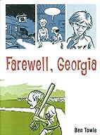 Farewell, Georgia by Ben Towle