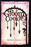 Valention, Serena: Gloom Cookie 2