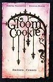 Valentino, Serena: GloomCookie, Vol. 3: Broken Curses