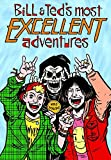 Dorkin, Evan: Bill & Ted's Most Excellent Adventures, Vol. 1
