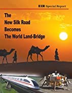The New Silk Road Becomes The World…