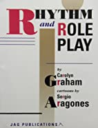 Rhythm and Role Play by Carolyn Graham