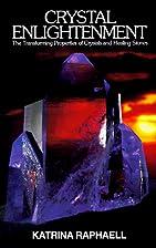 Crystal Enlightenment: The Transforming…
