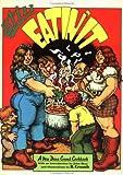 Crumb, R.: Still Eatin' It: Another Dana Crumb Cookbook