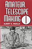 Ingalls, Albert G.: Amateur Telescope Making
