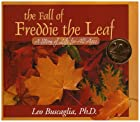 The Fall of Freddie the Leaf: A Story of…