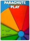 Wilmes, Liz: Parachute Play