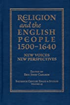 Religion and the English People, 1500-1640:…