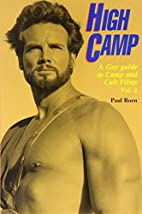 High Camp: A Gay Guide to Camp and Cult…