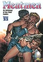 Meatmen Volume 22 by Winston Leyland