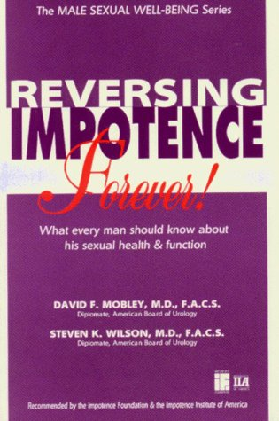 reversing-impotence-forever-the-male-sexual-well-being-series