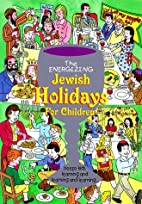 The Energizing Jewish Holidays for Children…