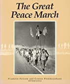 The Great Peace March: An American Odyssey…