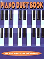 The Piano Duet Book by Alfred Publishing