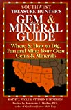 Rygle, Kathy J.: The Treasure Hunter's Gem & Mineral Guides to the U.S.A.: Where & How to Dig, Pan, and Mine Your Own Gems & Minerals  Southwest States