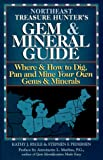 Rygle, Kathy J.: Northeast Treasure Hunter's Gem and Mineral Guide: Where and How to Dig, Pan and Mine Your Own Gems and Minerals