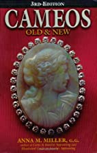Cameos old & new [3d ed.] by Anna M. Miller