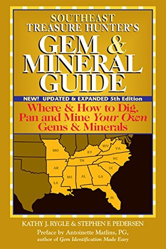 southeast-treasure-hunters-gem-mineral-guide-5th-edition-where-how-to-dig-pan-and-mine-your-own-gems-minerals