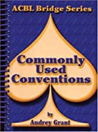 Commonly Used Conventions (ACBL Bridge) by…