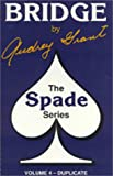 Grant, Audrey: Introduction to Bridge: Duplicate Bridge &quot;Spade Series&quot;