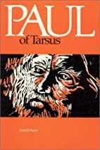 Paul of Tarsus: His Gospel and Life by…
