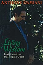 Living Wisdom: A New Vision of the…