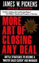 More Art of Closing Any Deal: Battle…