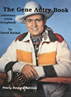 The Gene Autry Book by David Rothel