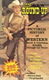 Key, Donald R.: The Round-Up: A Pictorial History of Western Movie and Television Stars Through the Years