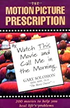 The Motion Picture Prescription: Watch This…