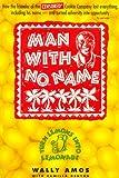 Amos, Wally: Man With No Name: Turn Lemons into Lemonade
