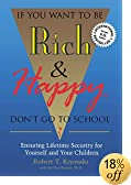 If You Want to Be Rich and Happy, Don't Go to School?: Ensuring Lifetime Security for Yourself..