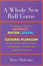 A Whole New Ball Game: A Close-up Look at…