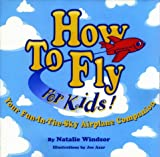 Natalie Windsor: How to Fly for Kids!