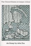Yau, John: The United States of Jasper Johns
