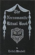 The Necromantic Ritual Book by Leilah…