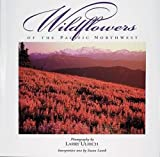 Lamb, Susan: Wildflowers of the Pacific Northwest