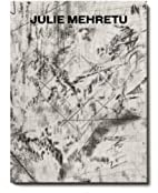 Julie Mehretu : liminal squared by T. J.…