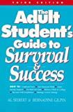 Siebert, Al: The Adult Student's Guide to Survival & Success