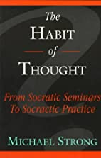 The Habit of Thought: From Socratic Seminars…