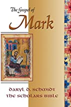 The Gospel of Mark (Scholars Bible) by Daryl…