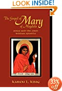 The Gospel of Mary of Magdala: Jesus and the First Woman Apostle