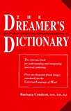 Condron, Barbara: The Dreamer&#39;s Dictionary: Translations in the Universal Language of Mind