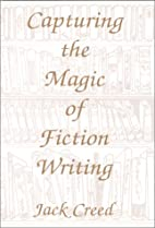Capturing the Magic of Fiction Writing by…