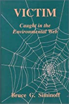 Victim: Caught in the Environmental Web by…