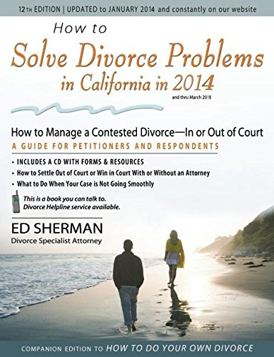 how-to-solve-divorce-problems-in-california-in-2014-how-to-manage-a-contested-divorce-in-or-out-of-court